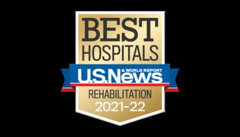 Best Hospitals U.S. News and World Report Rehabilitation 2021-2022